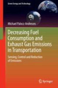 Decreasing Fuel Consumption and Exhaust Gas Emissions in Transpo