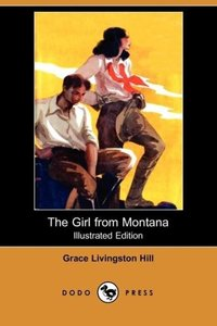 The Girl from Montana (Dodo Press)