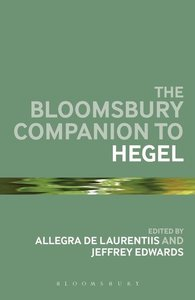 The Bloomsbury Companion to Hegel