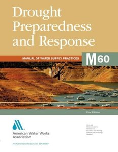 Drought Preparedness and Response: Manual of Water Supply Practi