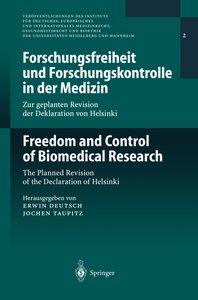 Forschungsfreiheit und Forschungskontrolle in der Medizin / Free