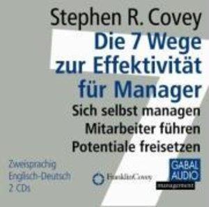 Die 7 Wege zur Effektivität für Manager