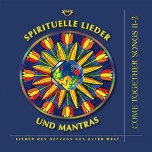 Spirituelle Lieder und Mantras. Audio-CD