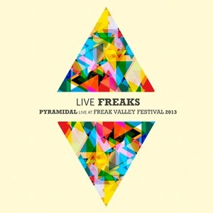 Live Freaks-Pyramidal Live At Fre