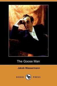 The Goose Man (Dodo Press)