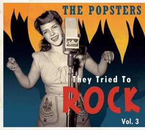 The Popsters - They Tried To Rock, Vol. 3