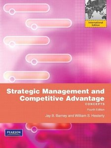 Strategic Management and Competitive Advantage: Concepts