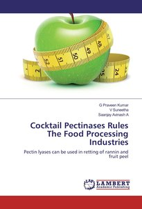 Cocktail Pectinases Rules The Food Processing Industries