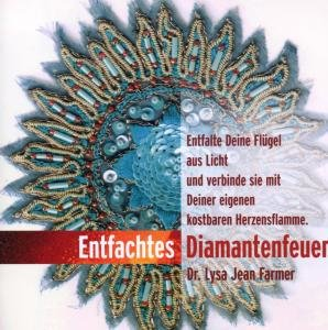 Entfachtes Diamantfeuer