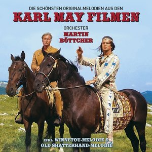 Die Schönsten Original-Melodien Aus Den Karl May-F