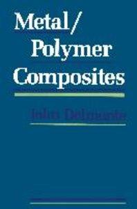 Metal/Polymer Composites
