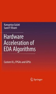 Hardware Acceleration of EDA Algorithms