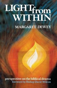 Light from Within: Perspective on the Biblical Drama