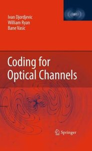 Coding for Optical Channels