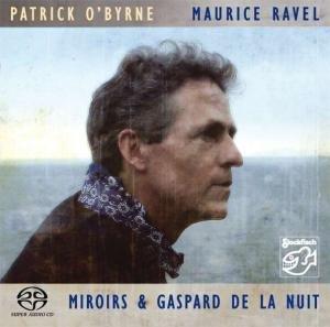 Miroirs & Gaspard De La Nuit (