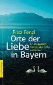 Orte der Liebe in Bayern