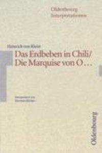 Heinrich v. Kleist, Das Erdbeben in Chili/ Die Marquise von O...