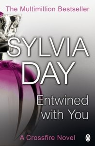Crossfire Trilogy 3. Entwined with You
