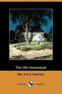 OLD HOMESTEAD (DODO PRESS)