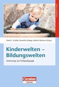 Kinderwelten - Bildungswelten