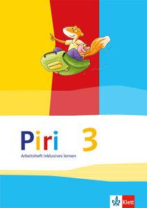 Piri Das Sprach-Lese-Buch. Arbeitsheft Fördern inklusiv 3. Schul