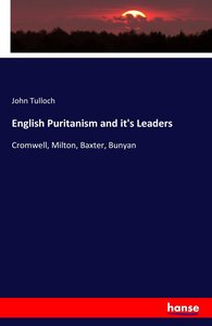 English Puritanism and it's Leaders