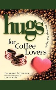 Hugs for Coffee Lovers
