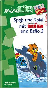 LÜK mini. Spaß und Spiel mit Bussi und Bello II