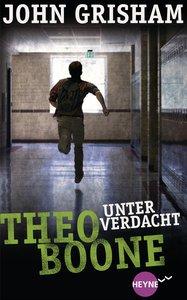 Theo Boone 03 - Unter Verdacht