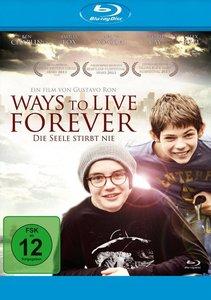 Ways to Live Forever - Die Seele stirbt nie