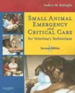 Small Animal Emergency and Critical Care for Veterinary Technici