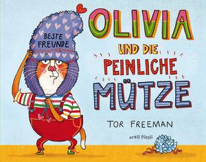 Olivia und die peinliche Mütze