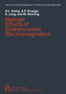 Biologic Effects of Environmental Electromagnetism