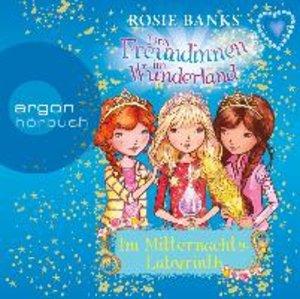 Drei Freundinnen im Wunderland. Im Mitternachtslabyrinth