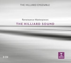 The Hilliard Sound (Renaissance Masterpieces)