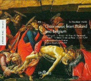 Chormusik aus Polen und Belgien