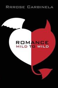 Romance-Mild To Wild