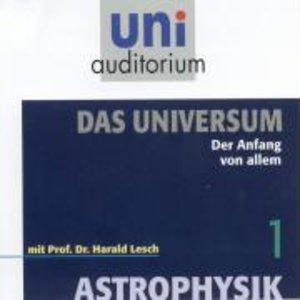 Astrophysik - Das Universum, Teil 1
