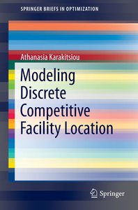 Modeling Discrete Competitive Facility Location