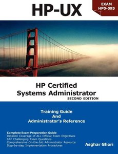HP Certified Systems Administrator (2nd Edition)