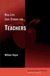 Real-Life Case Studies for Teachers