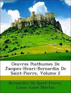 Oeuvres Posthumes De Jacques-Henri-Bernardin De Saint-Pierre, Vo
