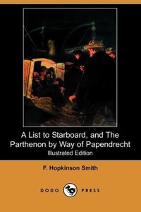 A List to Starboard, and the Parthenon by Way of Papendrecht (Il
