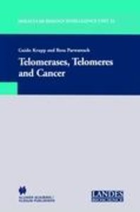 Telomerases, Telomeres and Cancer