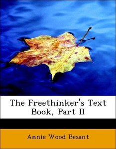 The Freethinker's Text Book, Part II