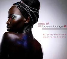 Best Of Bossa Lounge Vol.2 - zum Schließen ins Bild klicken