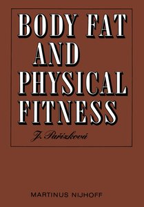 Body Fat and Physical Fitness