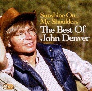 Sunshine On My Shoulders: The Best Of John Denver
