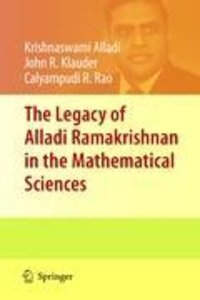 The Legacy of Alladi Ramakrishnan in the Mathematical Sciences