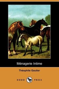 Mnagerie Intime (Dodo Press)